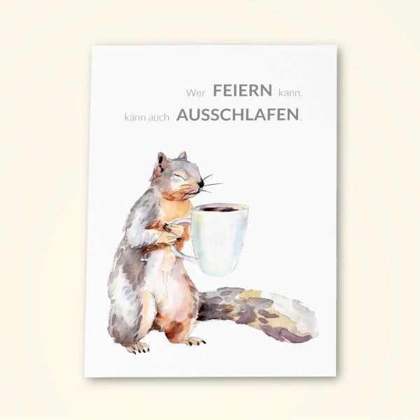Grusskarten Set Humor 'Wer FEIERN kann, kann auch AUSSCHLAFEN'