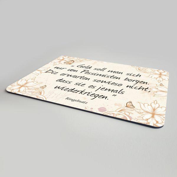Mousepad-Ringelnatz-Zitat-Geld-von-Pessimisten-bedruckt-2