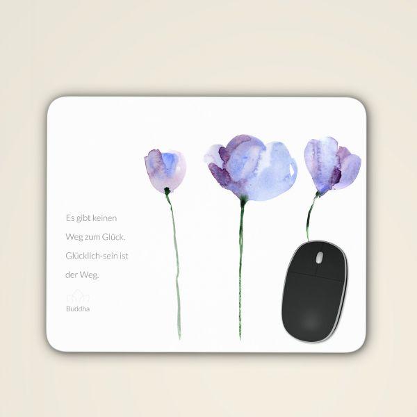 Mousepad 'Es gibt kein Weg zum Glück'