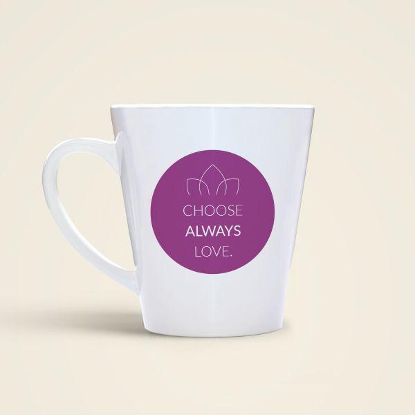 """Tasse 'Choose Always Love"""" in verschiedenen Farben"""