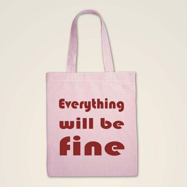 Stofftasche Stoffbeutel bedruckt- Everything will be fine _Minder7