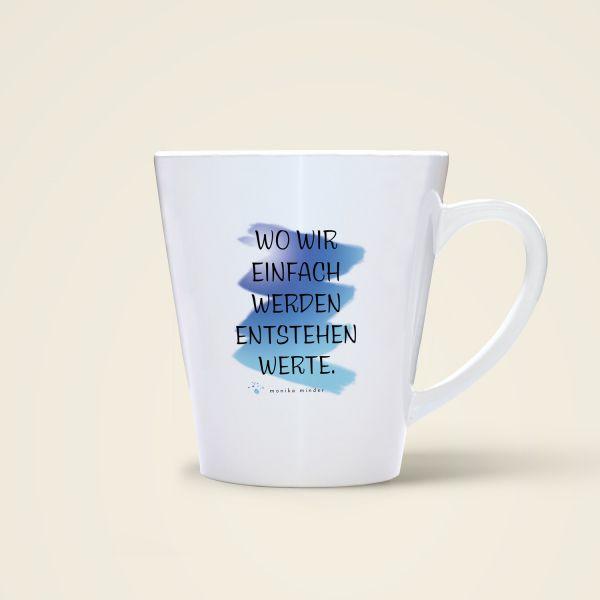 Tasse 'Wo wir einfach werden entstehen Werte'