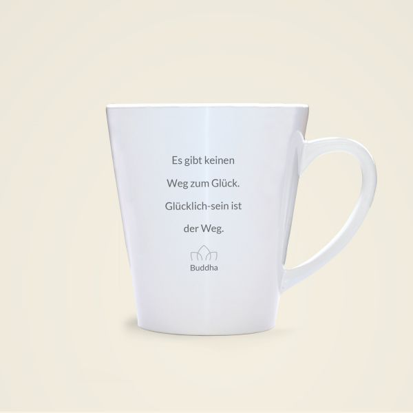 Tasse 'Glücklich-sein ist der Weg'