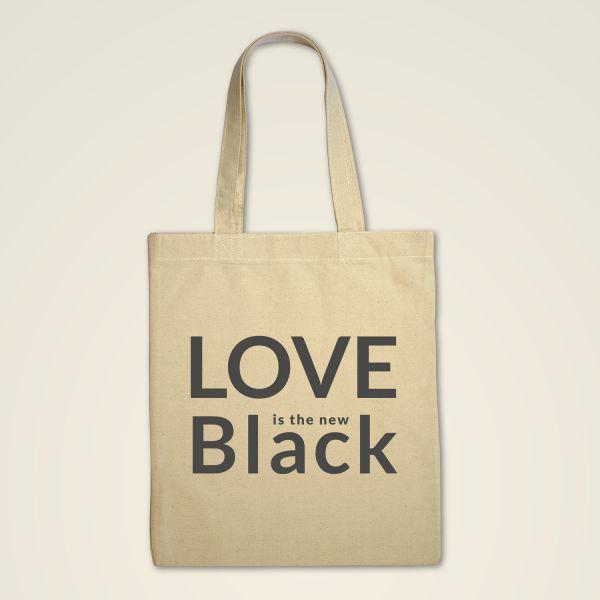 Love is the new Black Spruch auf Stofftasche gedruckt natur