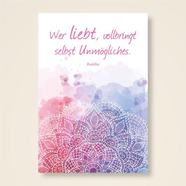 Wer liebt verbringt selbst unmögliches -buddha grusskarte bedruckt postkarte
