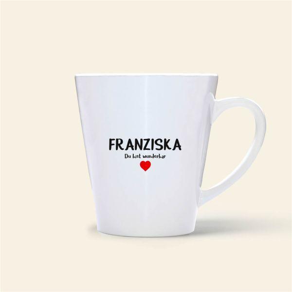 Tasse Name bedruckt Franziska