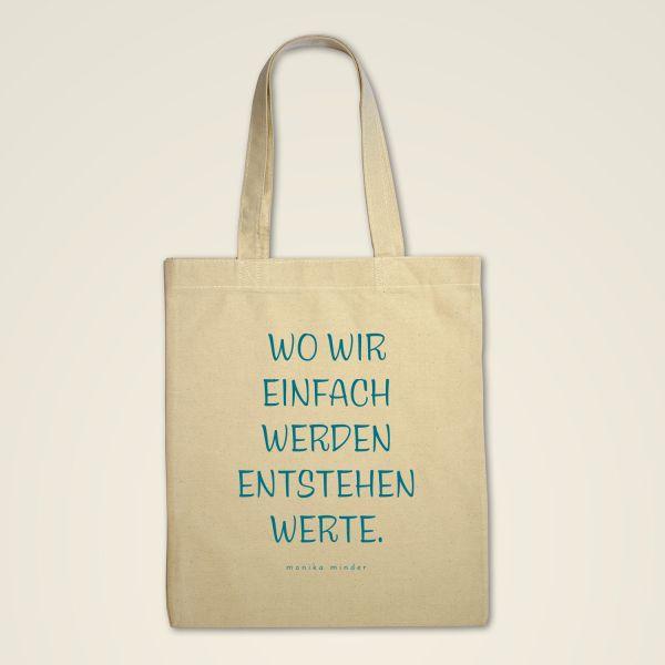Stofftasche 'Wo wir einfach werden, entstehen Werte'