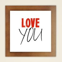 Wandbild 'Love you' quadr.