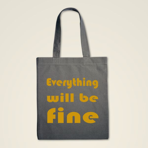 Stofftasche 'Everything will be fine'