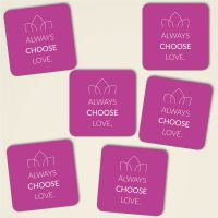 Always choose love farbig eckig