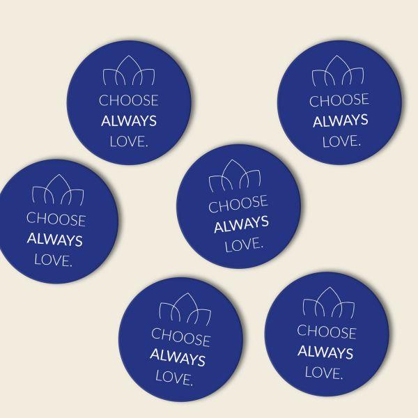 Untersetzer Set 'Choose always love' -rund- in verschiedenen Farben
