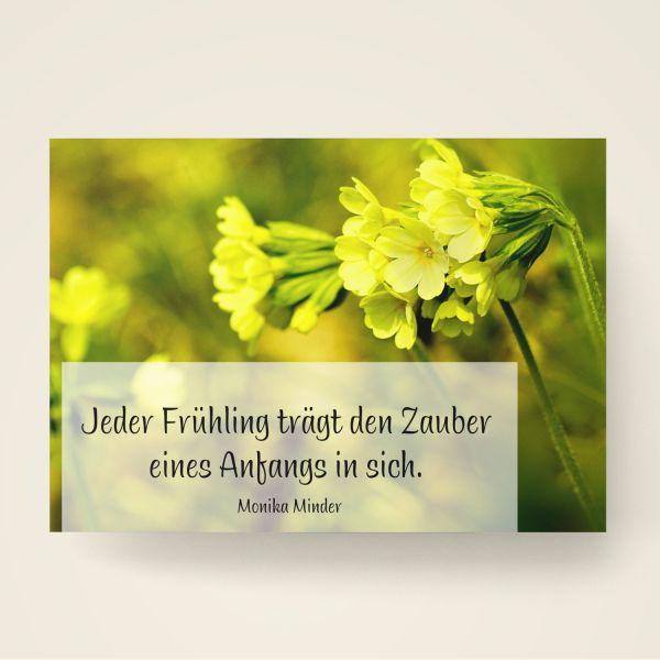 Jeder Anfang wohnt ein Zauber inne -Monika Minder Postkarte bedruckt