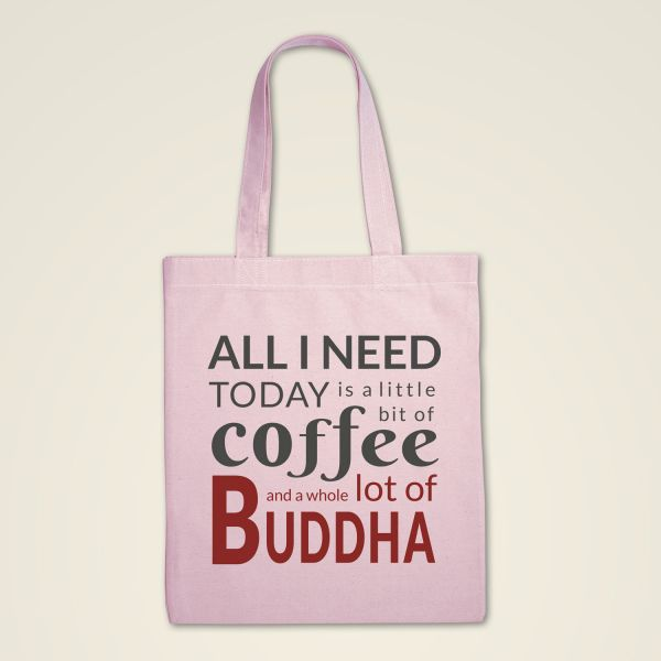 Stofftasche 'All I need today is a little bit of coffee and a whole lot of Buddha'-2