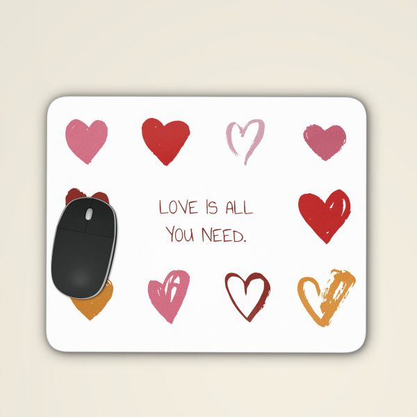 Mousepad 'Love is all you need'