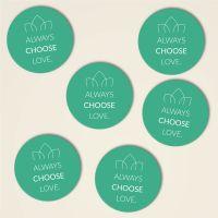 Always choose love untersetzer kork bedruckt bestellen gruen