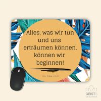 Mousepad bedruckt Alles was wir tun können Geist und Geschenk
