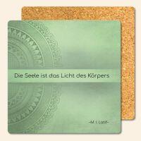 Bedruckte Korkuntersetzer 'Die Seele ist das Licht des Körpers'  M. I. Latif  Geist und Geschenk eckige Form