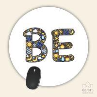 Mousepad rund BE-Motivation Geist und Geschenk